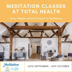 4 weeks Meditation classes September – October